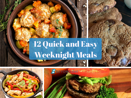 12 Quick and Easy Weeknight Meals | On the Table in 30 Minutes or Less